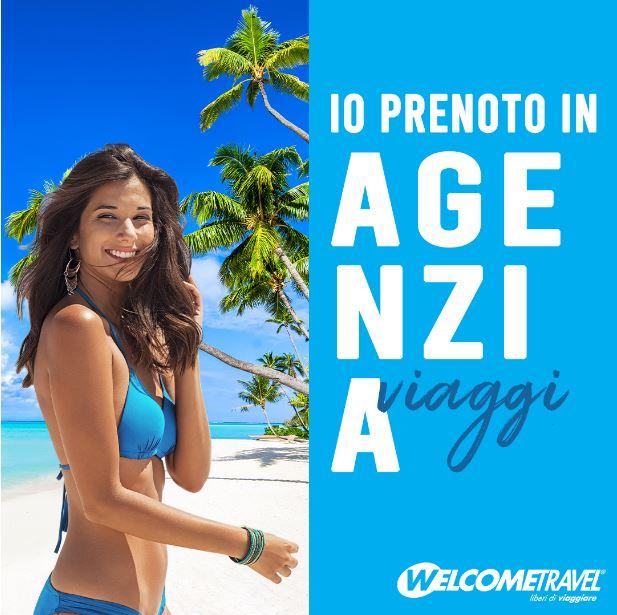 """Welcome Travel rilancia la campagna """"Io prenoto in agenzia viaggi"""""""